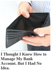 I Thought I Knew How to Manage My Bank Account. Turns Out I Had No Idea.