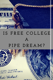 Is Free College a Pipe Dream?