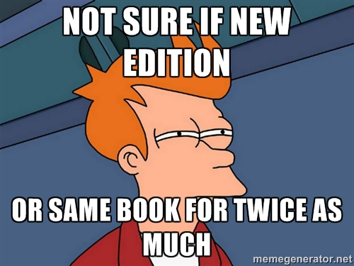 Not sure if new edition Or same book for twice as much - Futurama Fry